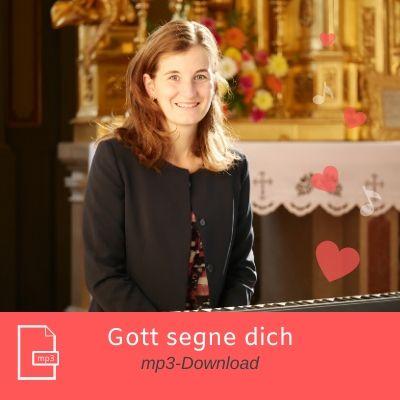Gott segne dich mp3 Download