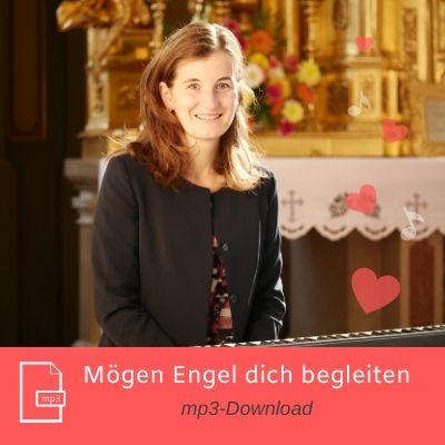 Mögen Engel dich begleiten mp3 Download
