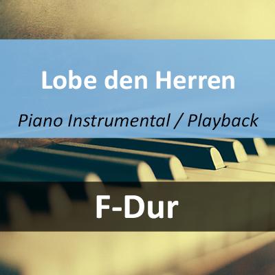 Lobe den Herren Instrumental Playback F-Dur