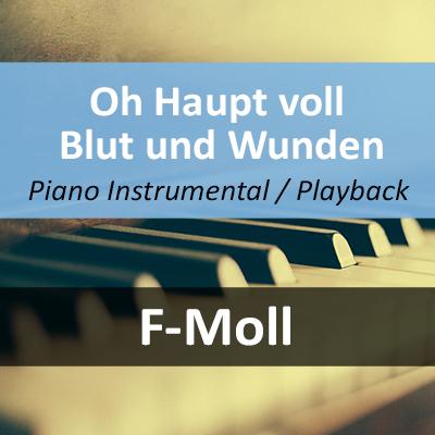 Oh Haupt voll Blut und Wunden Instrumental Playback H-Moll